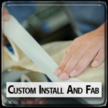 Custom Install and Fab