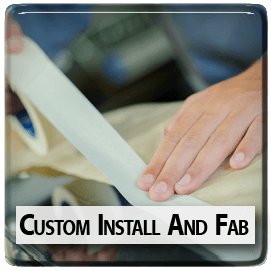 Custom Install and Fab